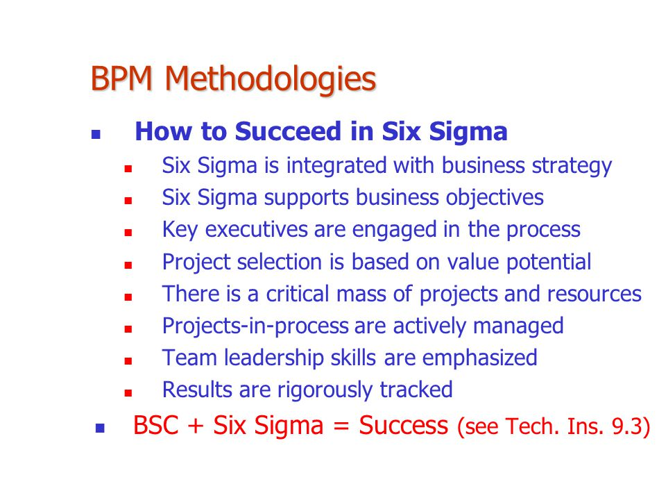 BPM Methodologies How to Succeed in Six Sigma