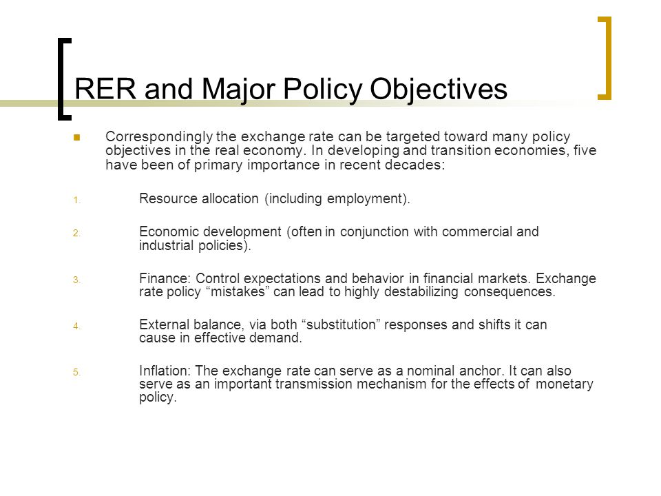 RER and Major Policy Objectives
