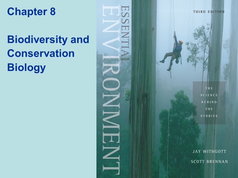 Chapter 8 Biodiversity and Conservation Biology