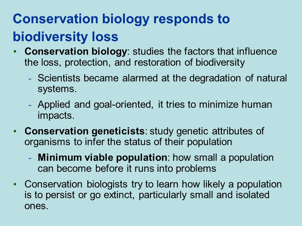 Conservation biology responds to biodiversity loss
