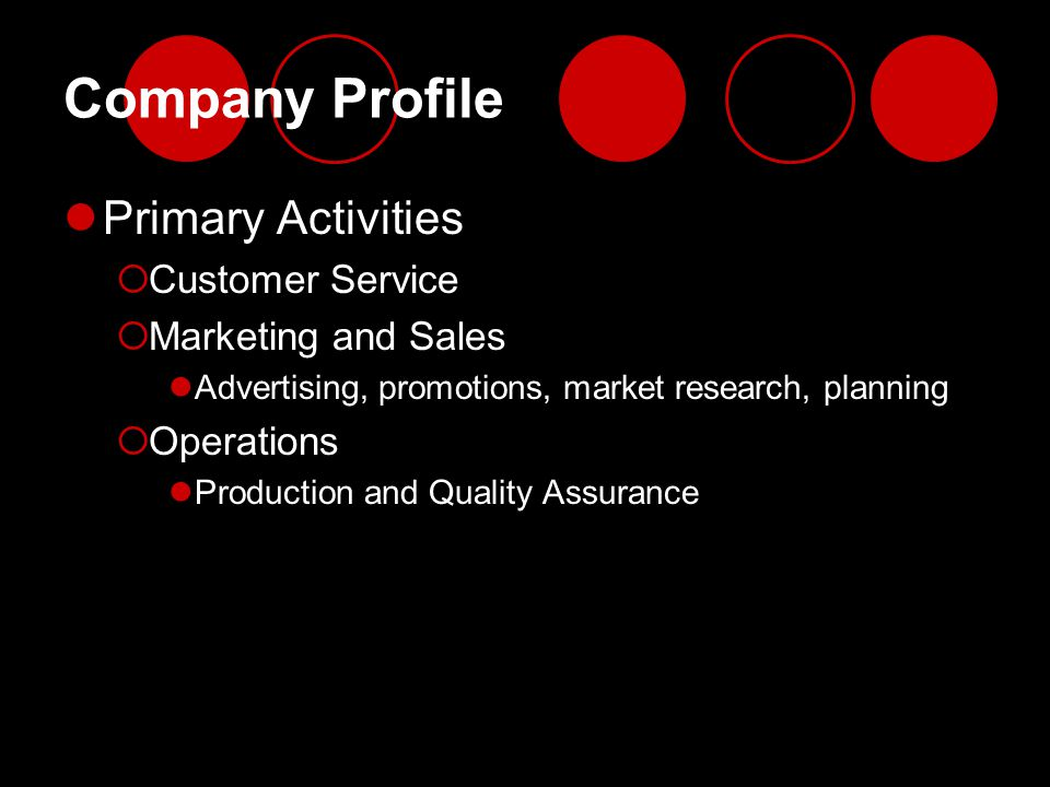 Company Profile Primary Activities Customer Service