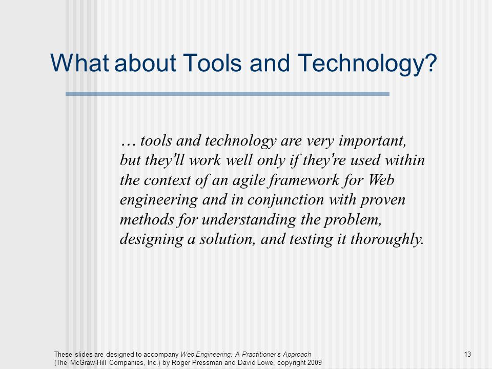 What about Tools and Technology