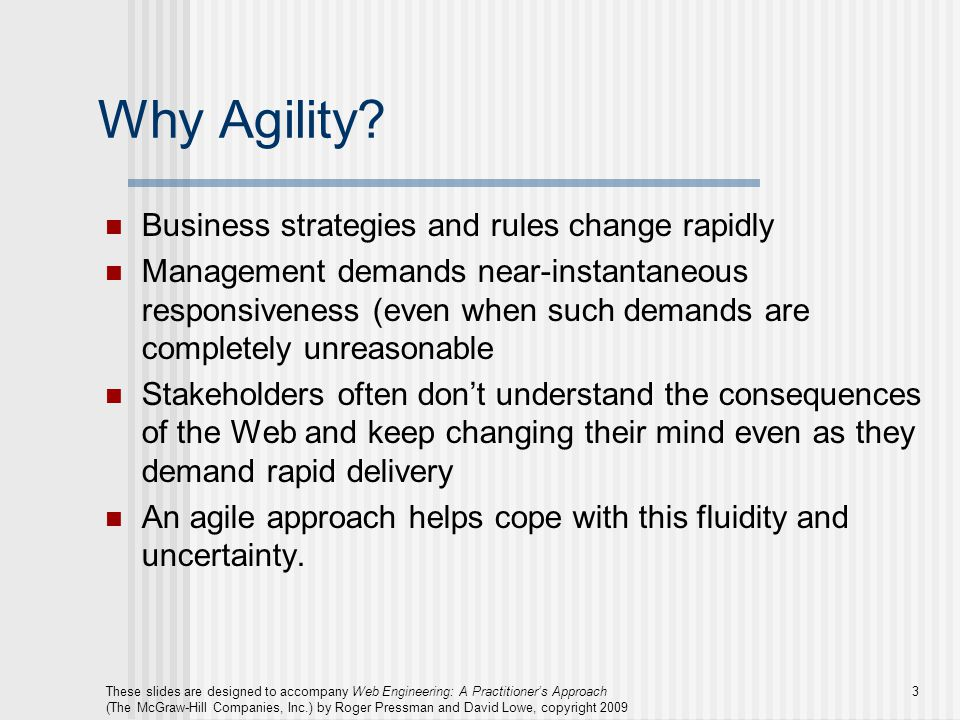 Why Agility Business strategies and rules change rapidly