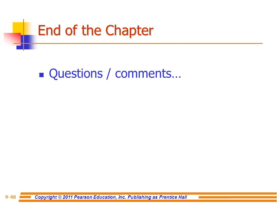 End of the Chapter Questions / comments…