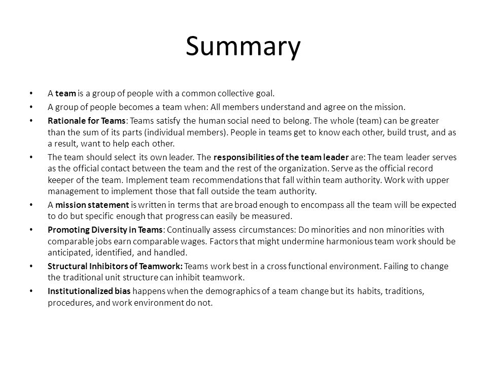 Summary A team is a group of people with a common collective goal.