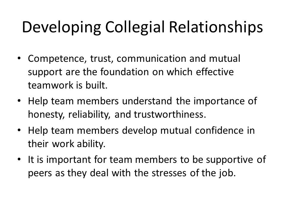 Developing Collegial Relationships