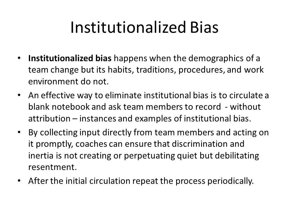 Institutionalized Bias