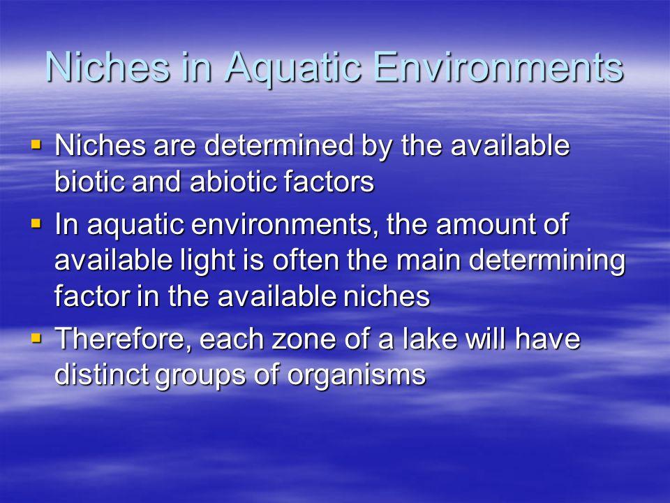 Niches in Aquatic Environments