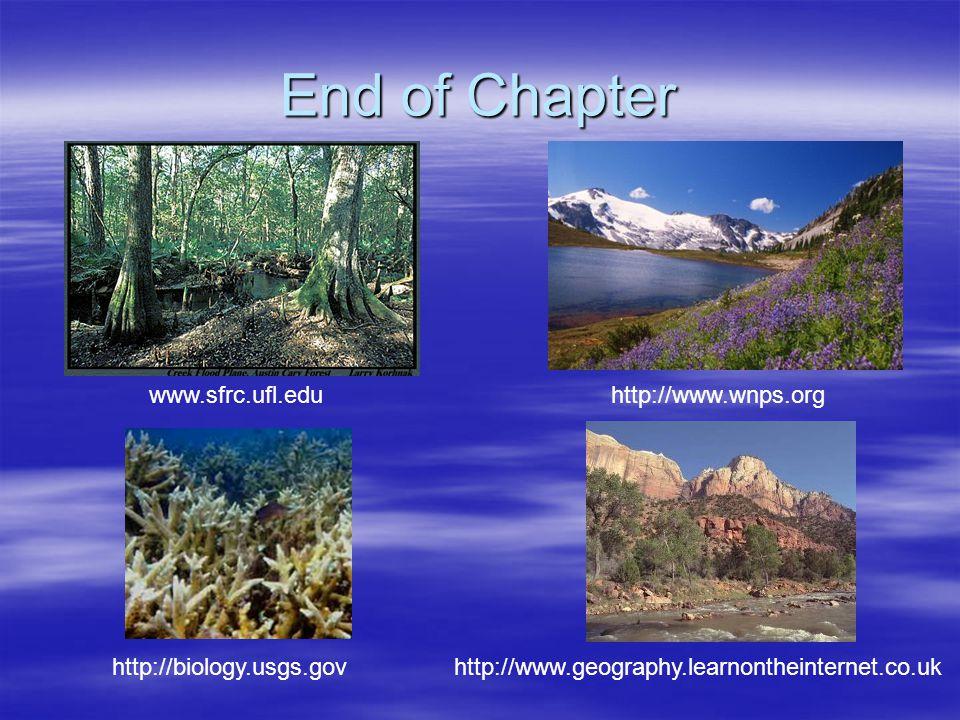 End of Chapter www.sfrc.ufl.edu http://www.wnps.org