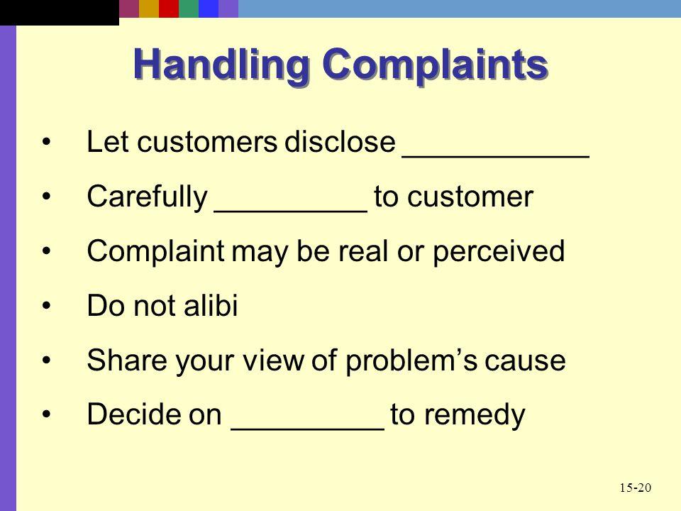 Handling Complaints Let customers disclose ___________