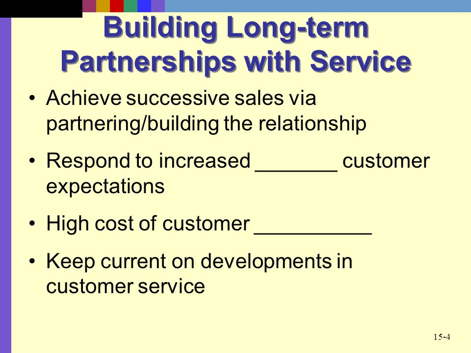 Building Long-term Partnerships with Service