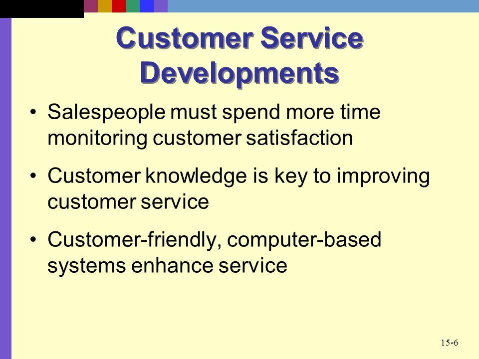 Customer Service Developments