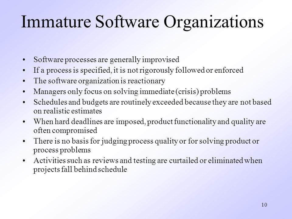 Immature Software Organizations