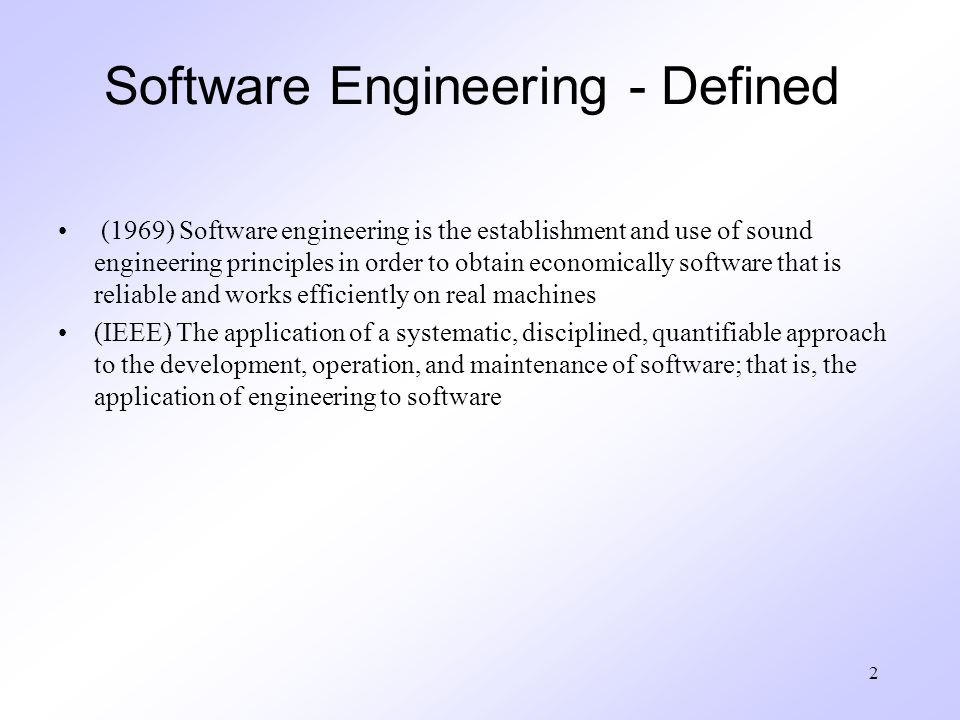 Software Engineering - Defined