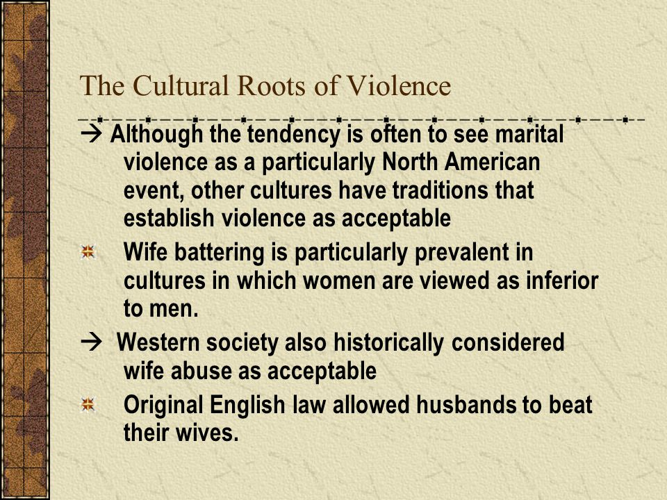 The Cultural Roots of Violence