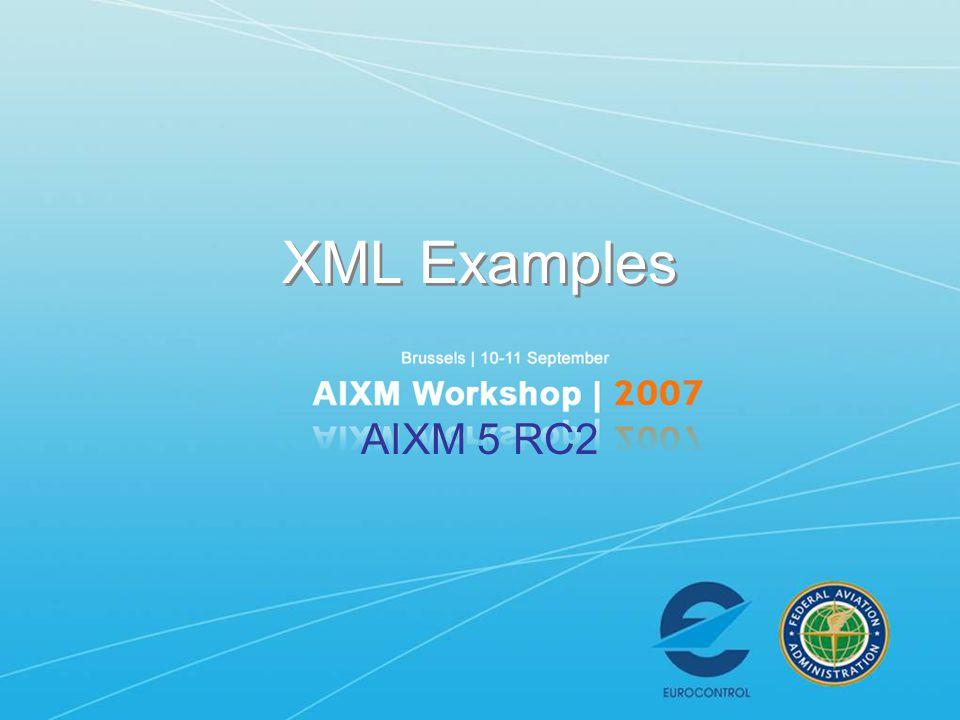 XML Examples AIXM 5 RC2