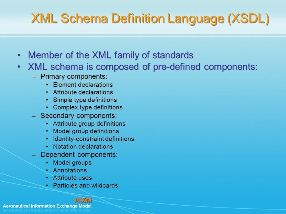 XML Schema Definition Language (XSDL)