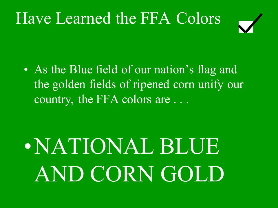 Have Learned the FFA Colors