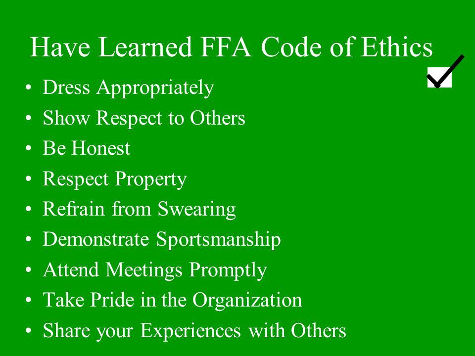 Have Learned FFA Code of Ethics