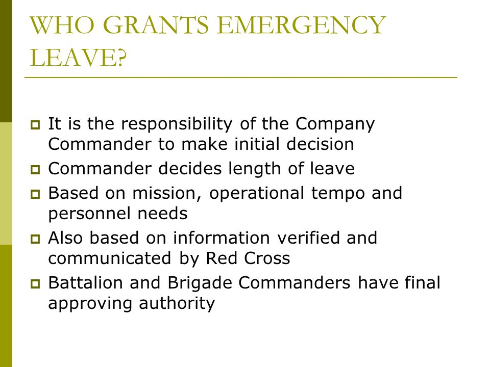 WHO GRANTS EMERGENCY LEAVE