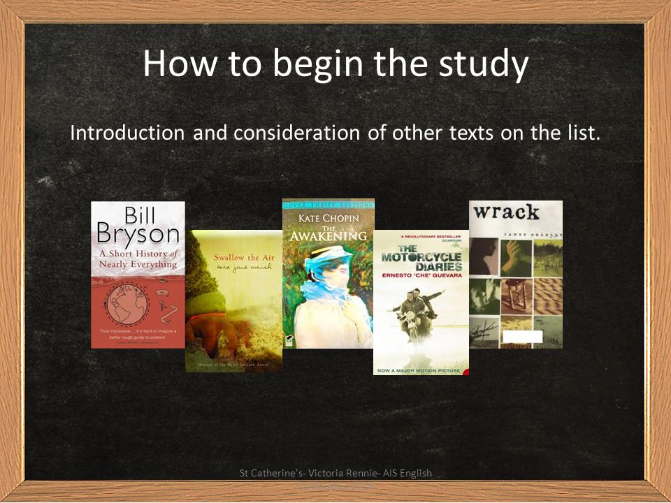 How to begin the study Introduction and consideration of other texts on the list.