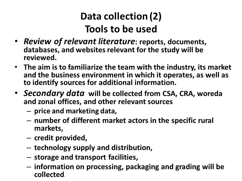 Data collection (2) Tools to be used