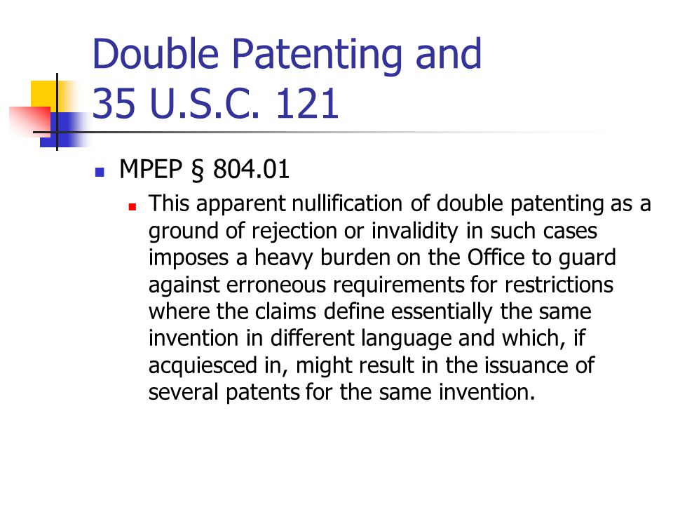 Double Patenting and 35 U.S.C. 121
