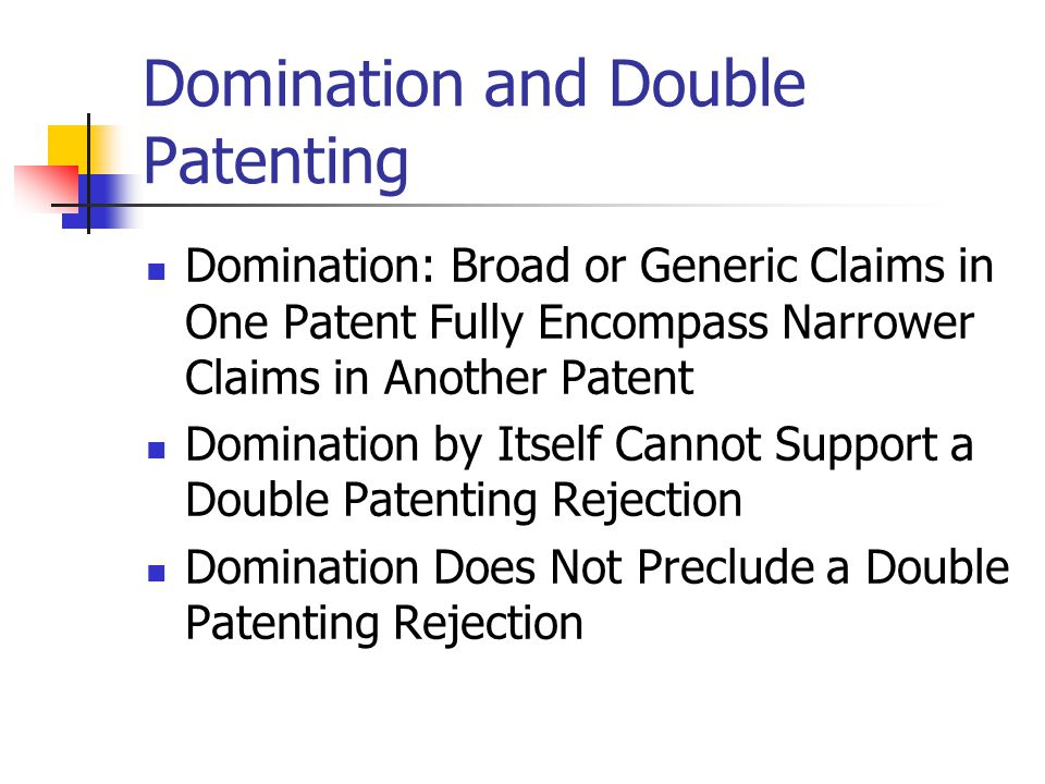 Domination and Double Patenting