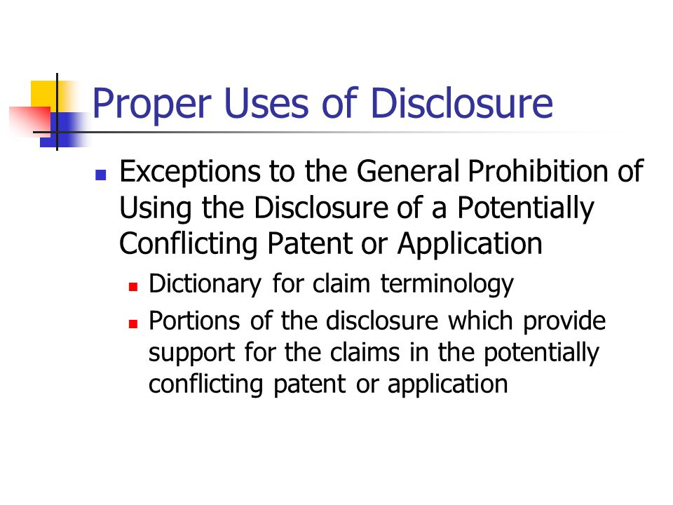 Proper Uses of Disclosure