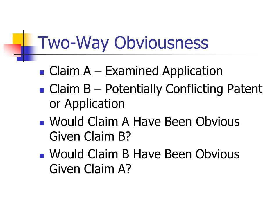 Two-Way Obviousness Claim A – Examined Application