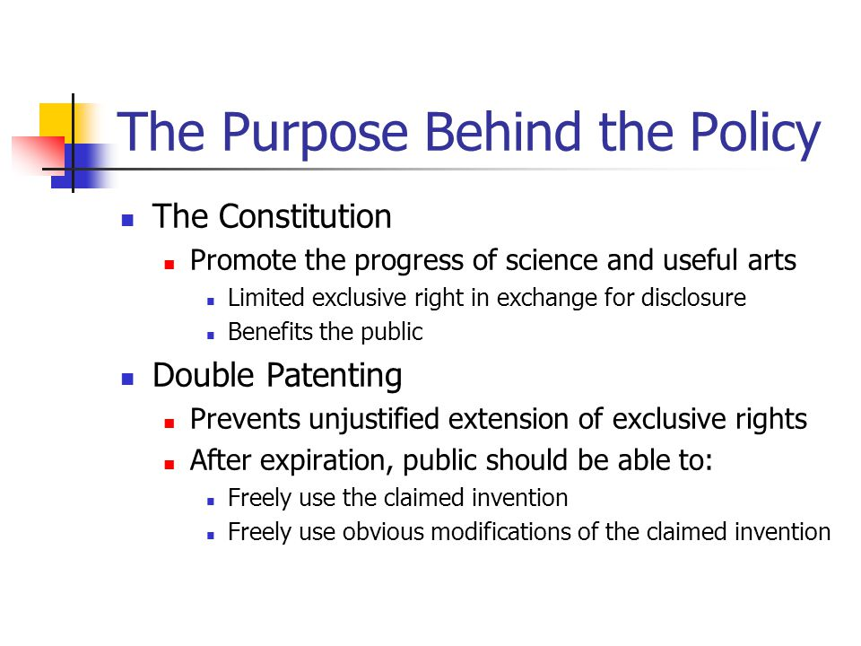 The Purpose Behind the Policy