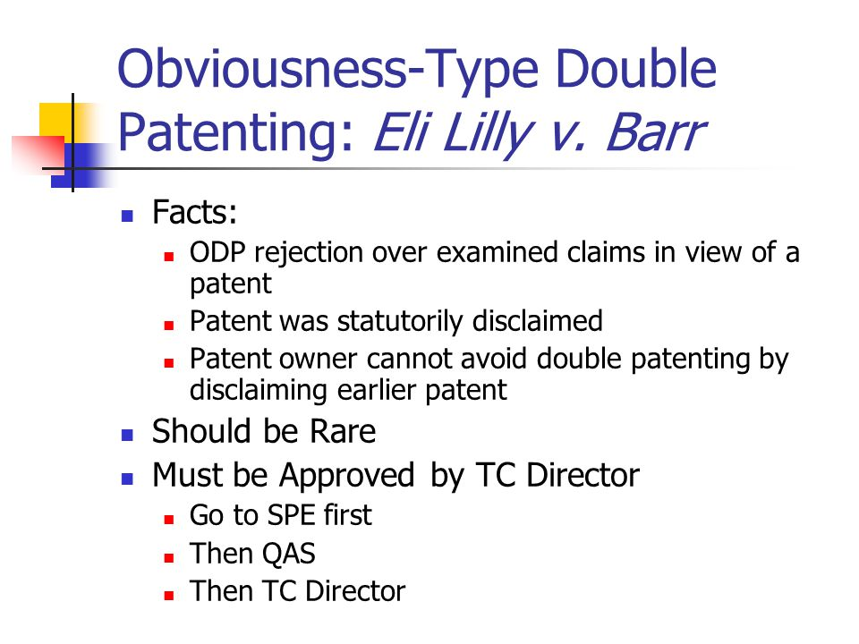 Obviousness-Type Double Patenting: Eli Lilly v. Barr