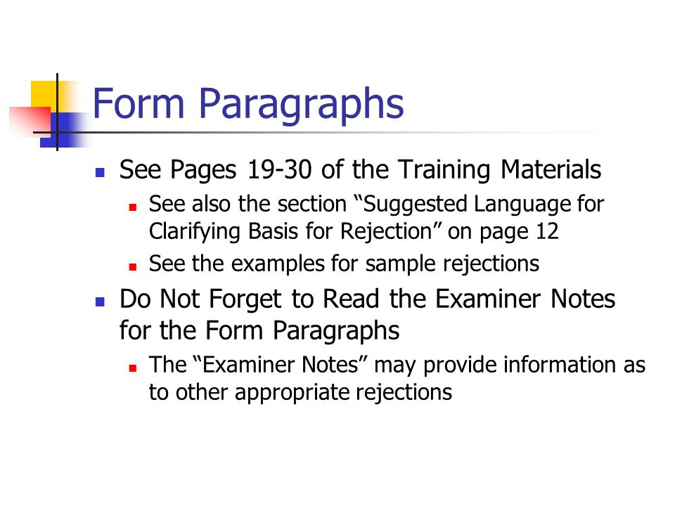 Form Paragraphs See Pages 19-30 of the Training Materials