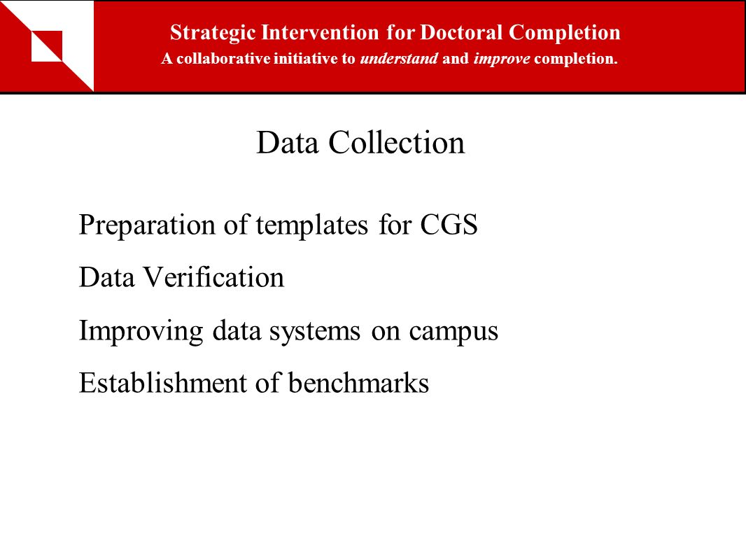 Data Collection Preparation of templates for CGS Data Verification