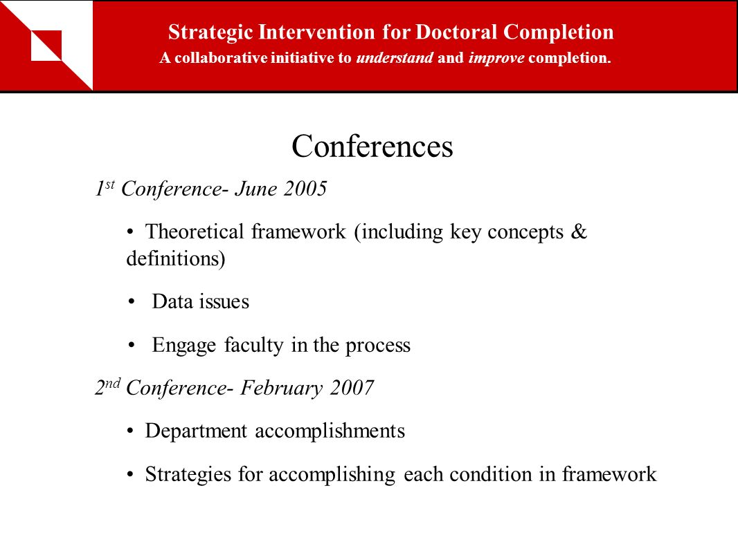 Conferences Strategic Intervention for Doctoral Completion