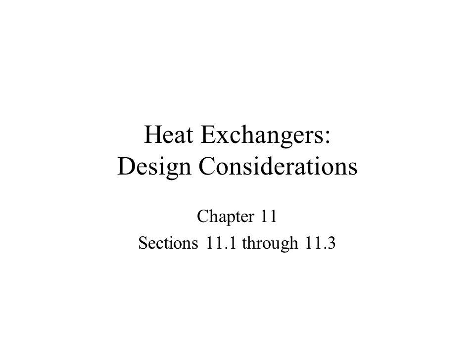 Heat Exchangers: Design Considerations