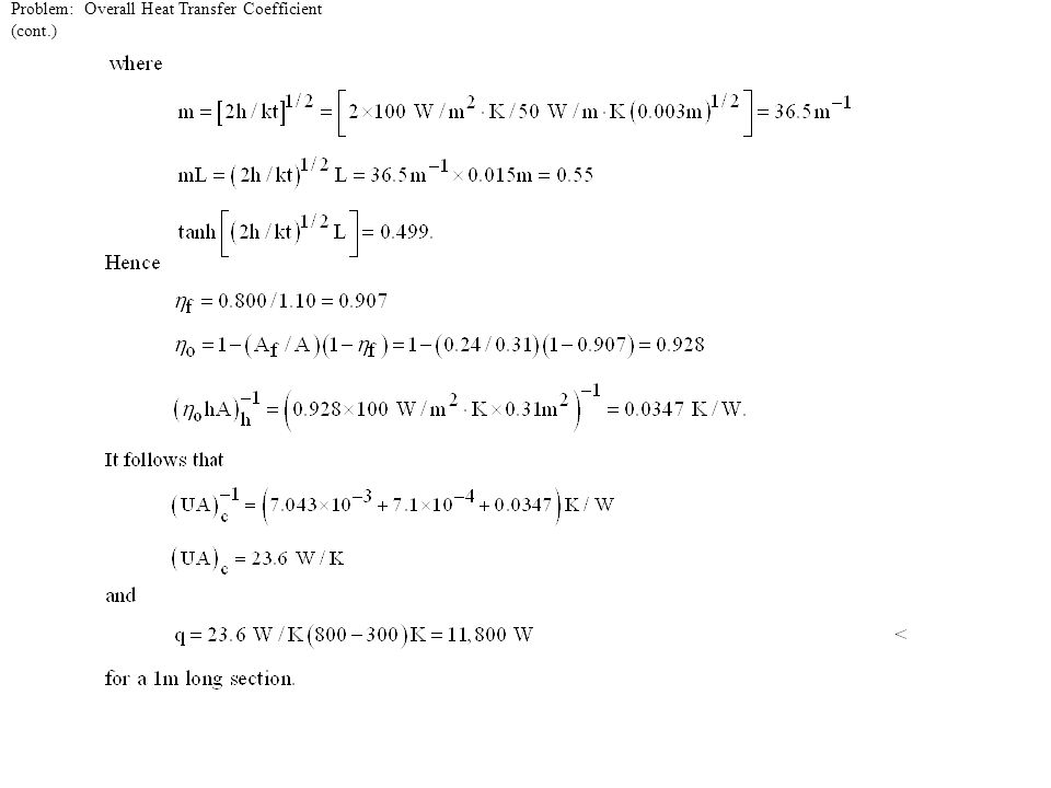 Problem: Overall Heat Transfer Coefficient (cont.)