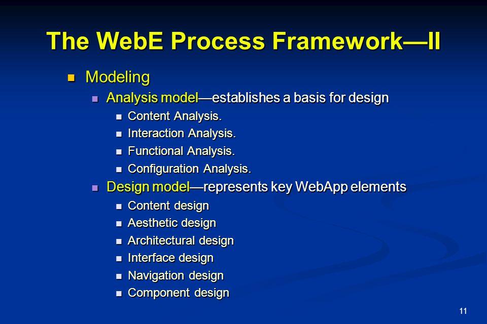 The WebE Process Framework—II
