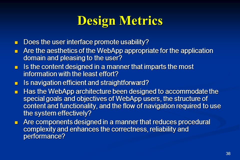 Design Metrics Does the user interface promote usability