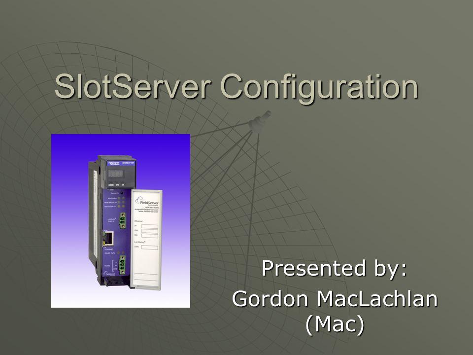 SlotServer Configuration