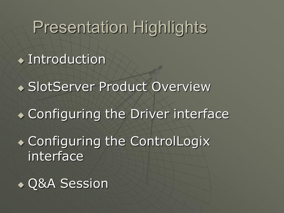 Presentation Highlights