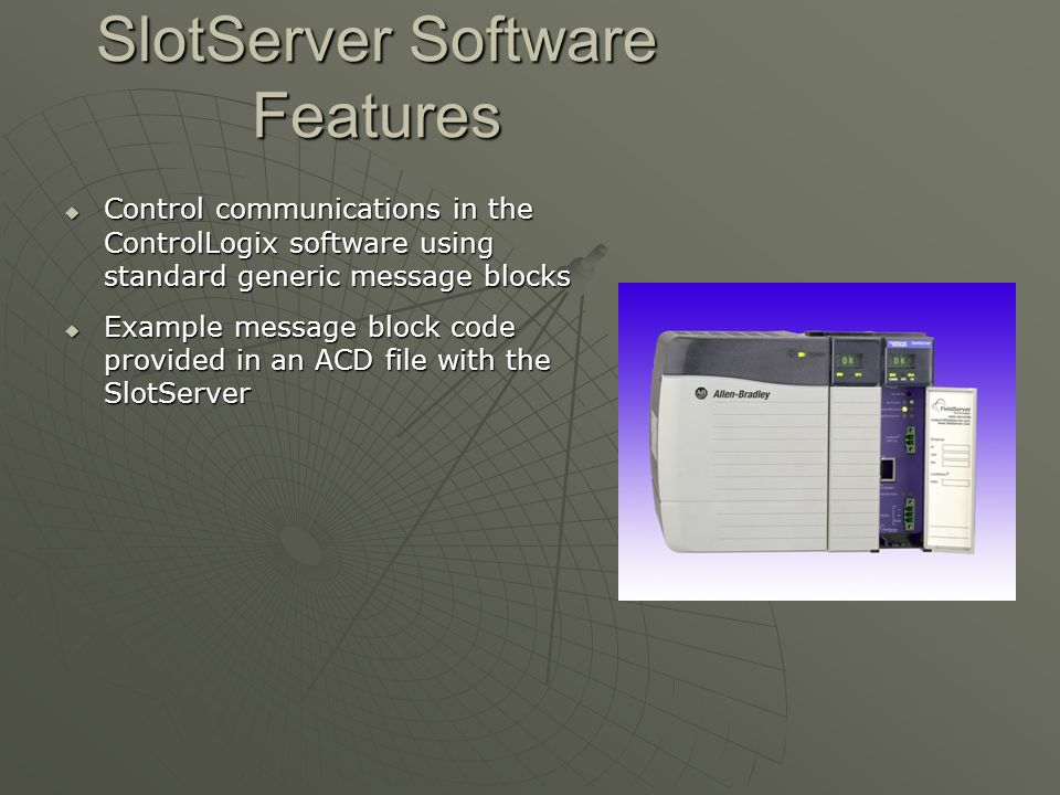 SlotServer Software Features
