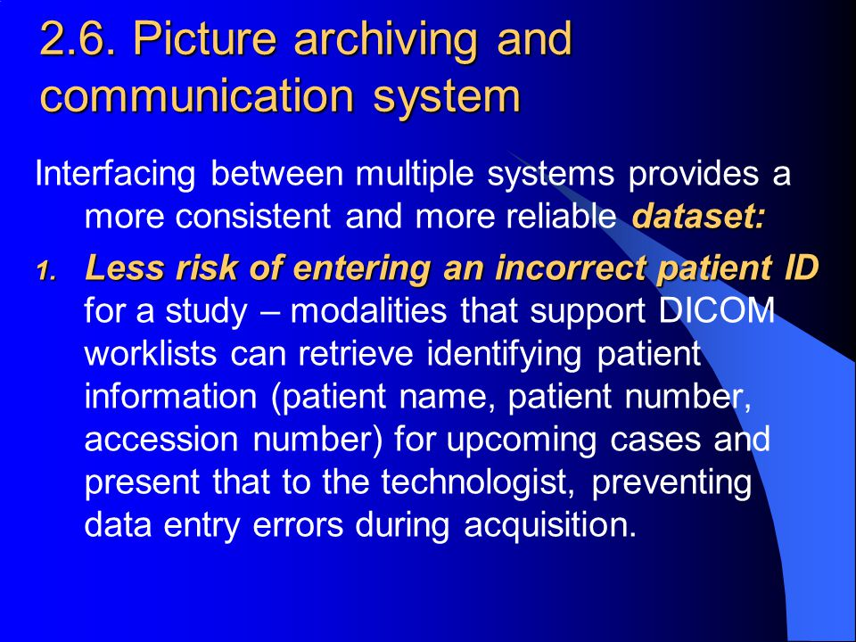 2.6. Picture archiving and communication system