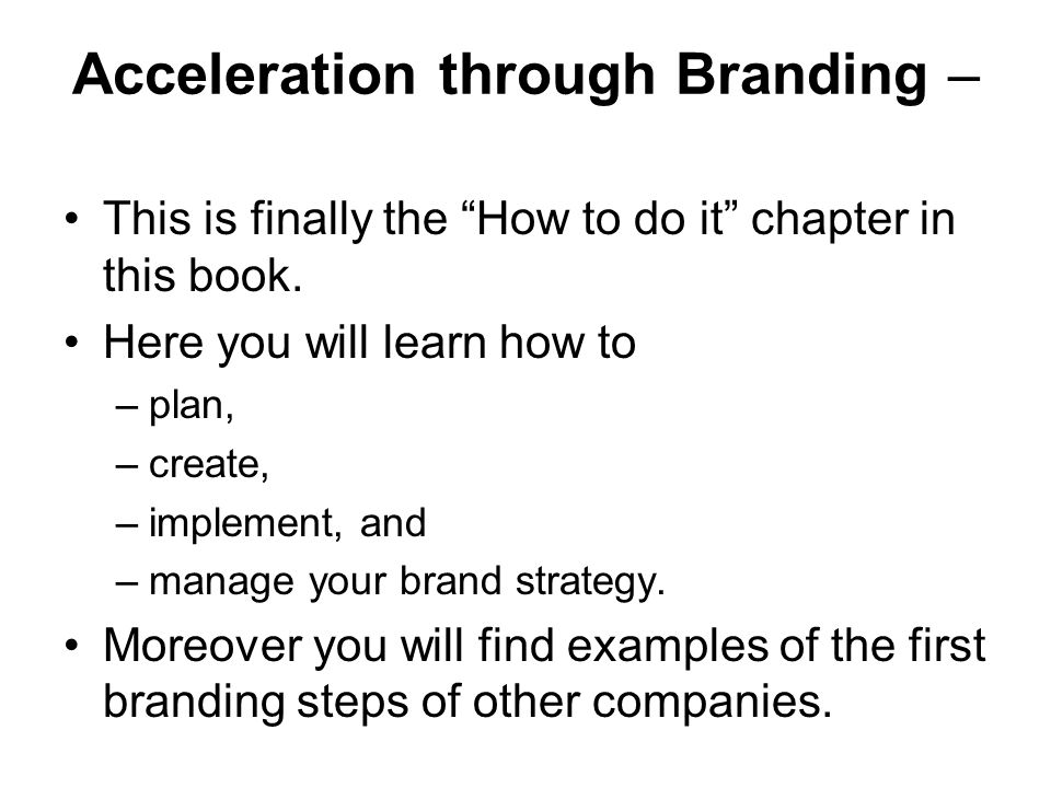 Acceleration through Branding –