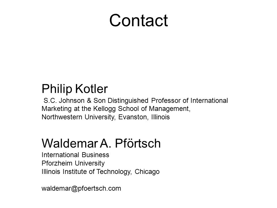 Contact Philip Kotler Waldemar A. Pförtsch