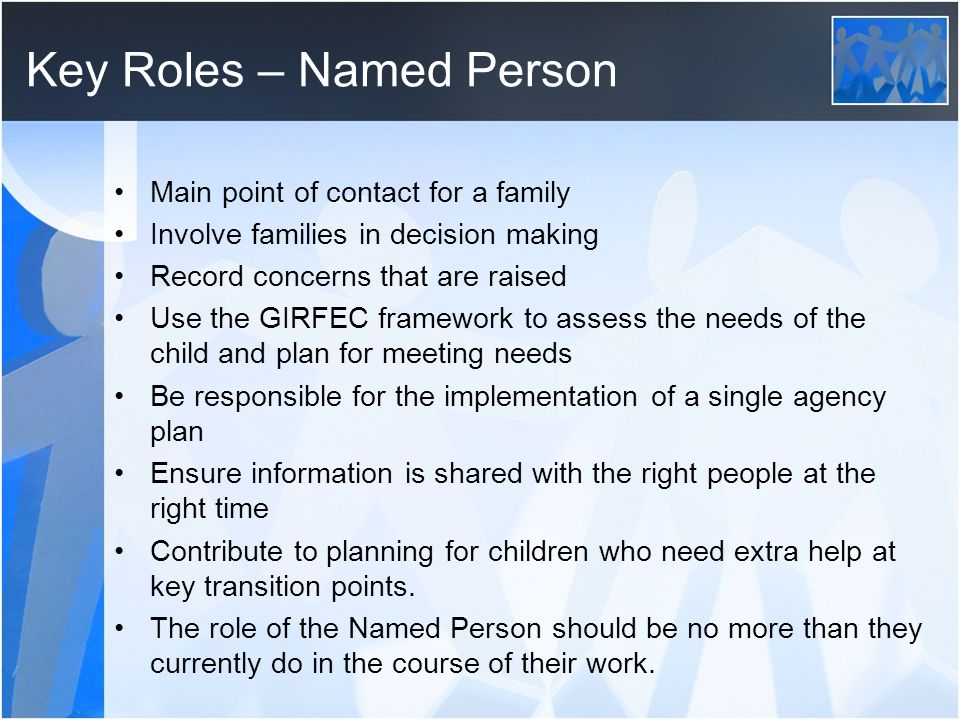 Key Roles – Named Person