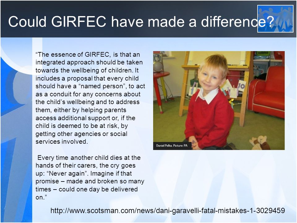 Could GIRFEC have made a difference