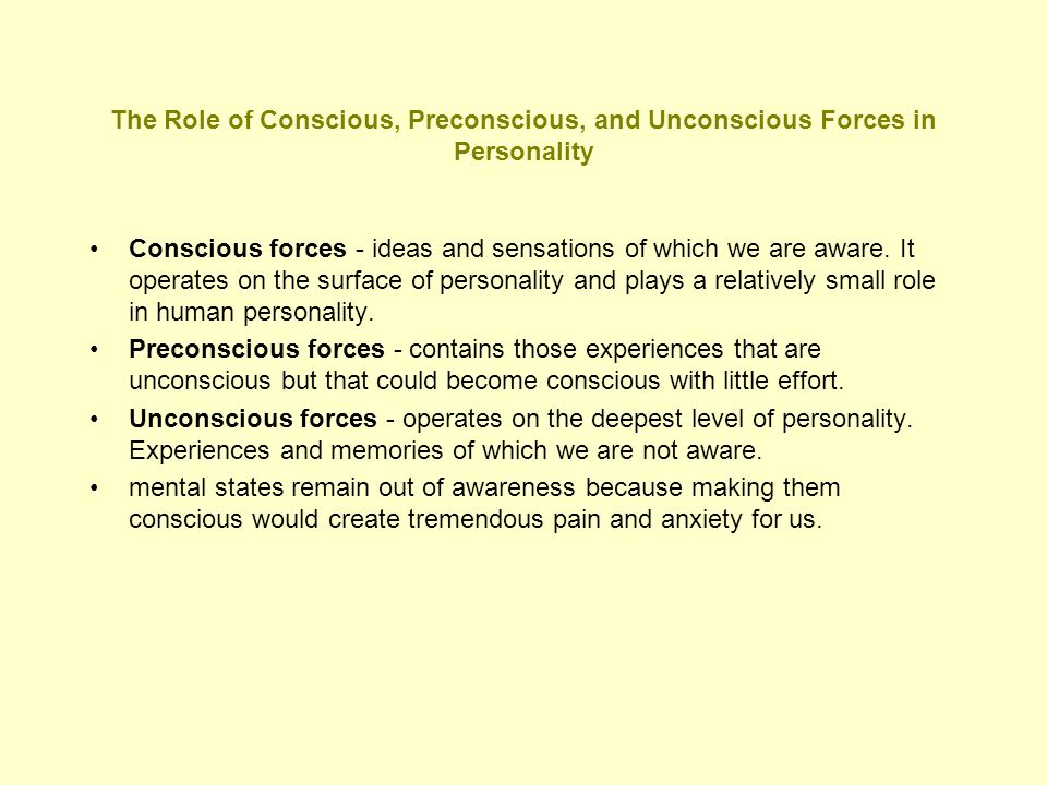 The Role of Conscious, Preconscious, and Unconscious Forces in Personality