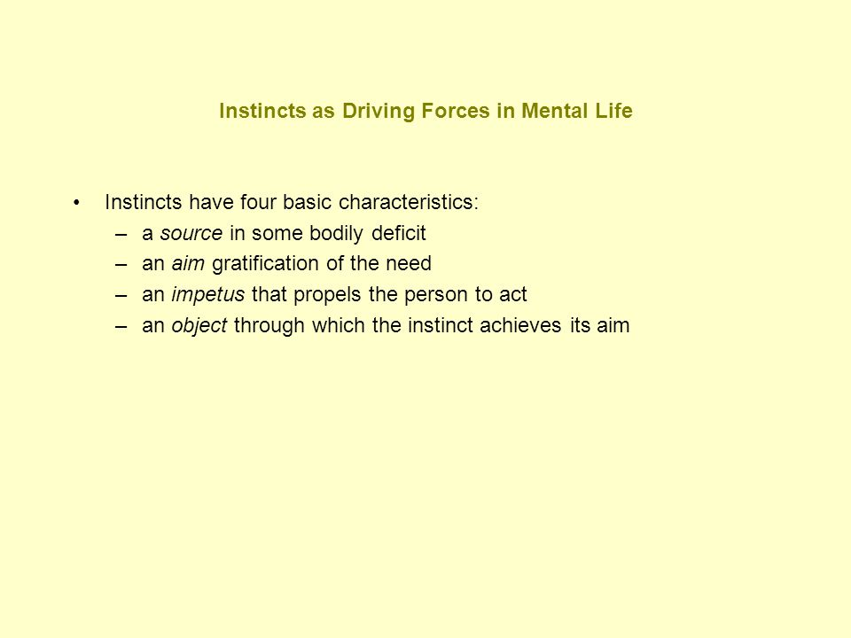Instincts as Driving Forces in Mental Life