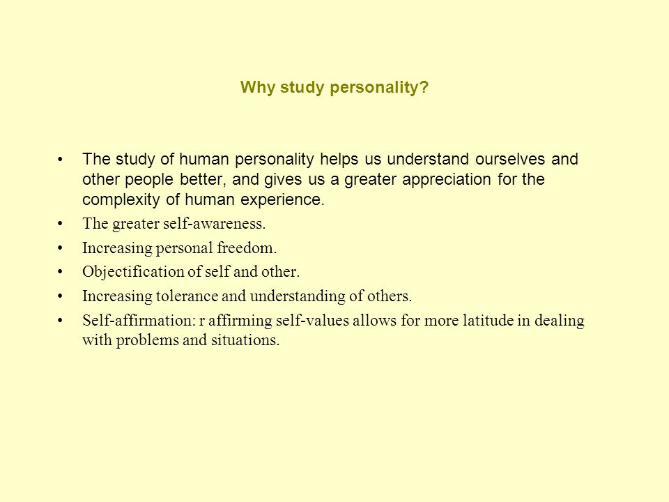 Why study personality